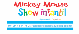 SHOW INFANTIL ¡MICKEY MOUSE!