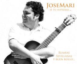JoseMari. Rumbas y Sevillanas