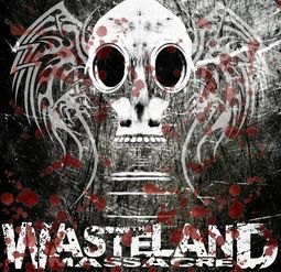 The Wasteland Massacre