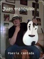 Juan tranquilo