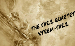 The Jazz Quartet Xtrem-Jazz