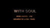 With Soul