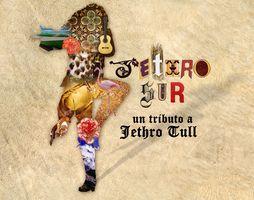Tributo a Jethro Tull por Jethro Sur