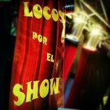 Locos Por El Show foto 1