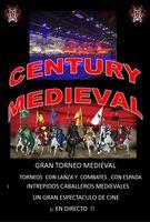 CENTURY GRAN  ESPECTACULO MEDIEVAL