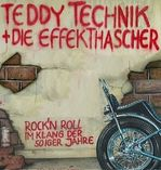 Teddy Technik\'s Effekthascher - Rock \'n\' Roll  foto 2
