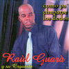 Raul Guara y Havana Soul