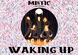 Mistic presenta Waking Up
