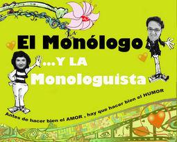 El Monólogo y la Monologuista