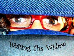 Waiting the widow