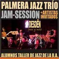 Jam-Session en Desdén con Palmera Trío + Alumnos T